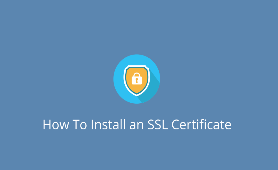 How to Install an SSL Certificate