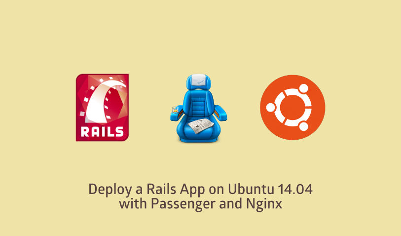 Deploy a Rails App on Ubuntu 14.04 with Passenger and Nginx