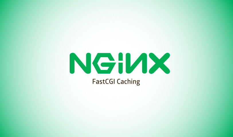 FastCGI Caching With Nginx